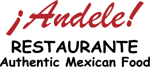 Andele Restaurante Authentic Mexican Food