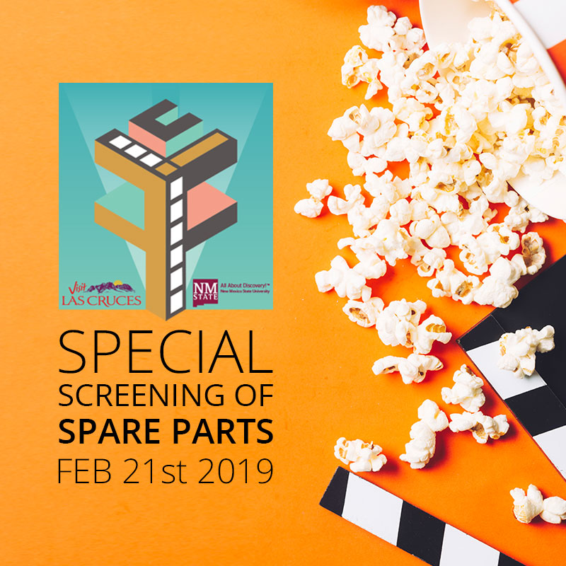 "Special Screening of ""Spare Parts"" Feb. 21st 2019"