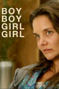 "Poster for the movie ""Boy Boy Girl Girl"""